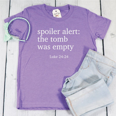 Spoiler Alert: The Tomb was Empty Unisex Youth Shirt
