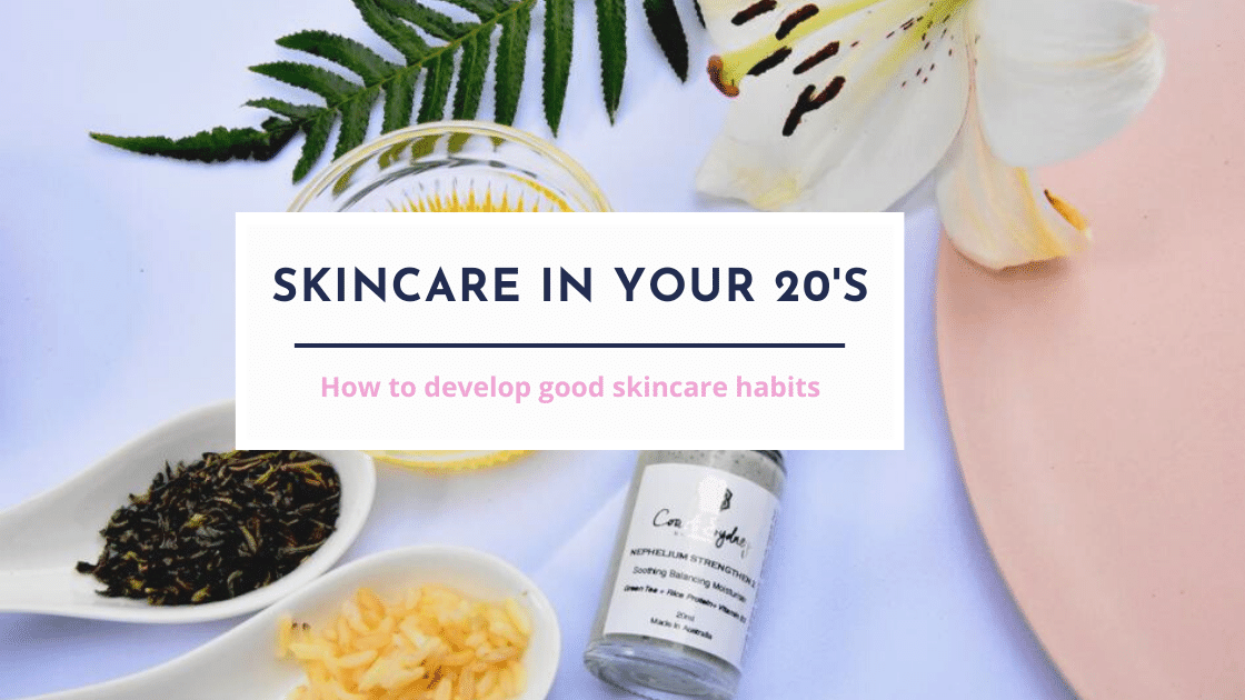 Skincare in your 20's