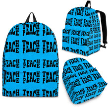 Teach Peace Blue (7 Colors)