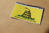 Don't Plug In On Me - Sticker