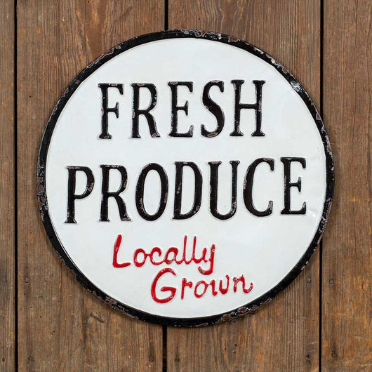 Fresh Produce Locally Grown Round Metal Sign