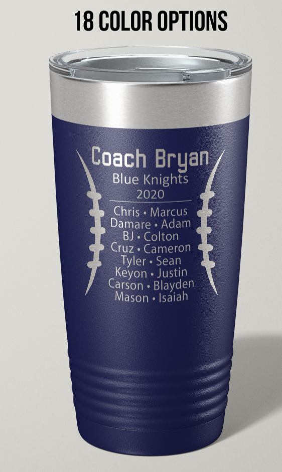Engraved Football Coach 20 oz Stainless Steel Tumbler - Happyism, Inc. Engraving