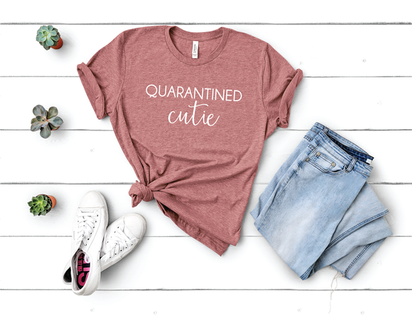 Quarantined Cutie shirt - Happyism, Inc. Engraving