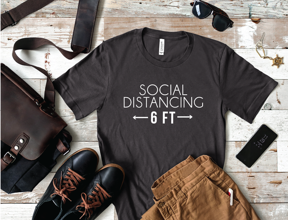 Social Distancing 6 ft Shirt - Happyism, Inc. Engraving