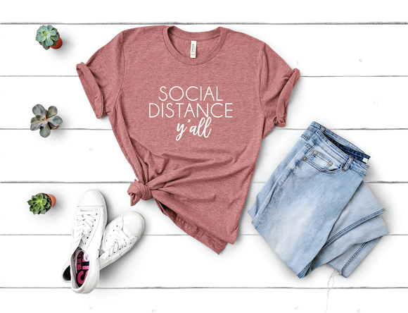 Social distance y'all shirt - Happyism, Inc. Engraving