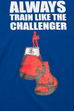 Always Train Like The Challenger Tee - Blue