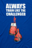Always Train Like The Challenger Long Sleeve - Blue