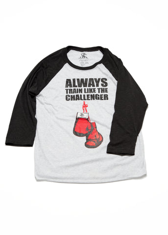 Always Train Like The Challenger Baseball Tee