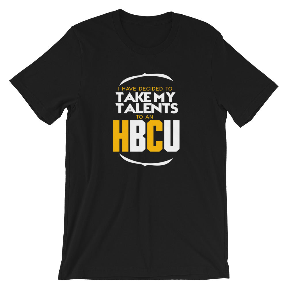 Take My Talents To An HBCU T Shirt