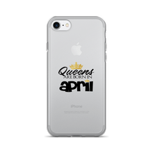 QUEENS ARE BORN IN APRIL iPhone 7/7 Plus Case