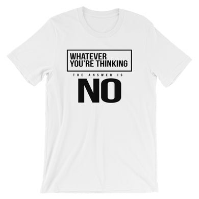 Answer is NO........ Short-Sleeve Unisex T-Shirt