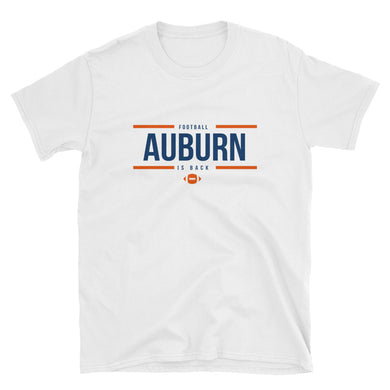 AUBURN FOOTBALL IS BACK MEN & WOMENS TEE