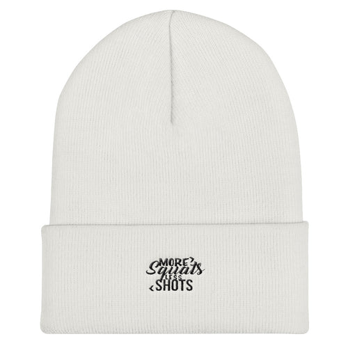 More Squats Less Shots Cuffed Beanie
