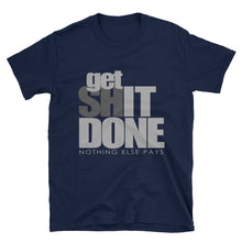GET IT DONE Unisex Tee