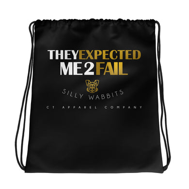 They Expected Me To Fail Drawstring bag