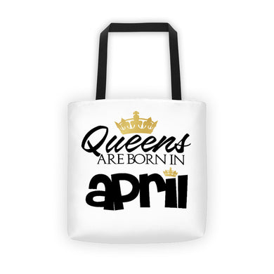 QUEENS ARE BORN IN APRIL Tote bag
