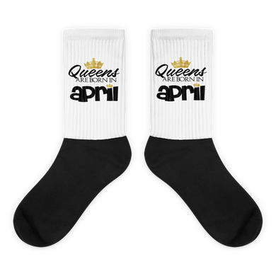 QUEENS ARE BORN IN APRIL Black foot socks
