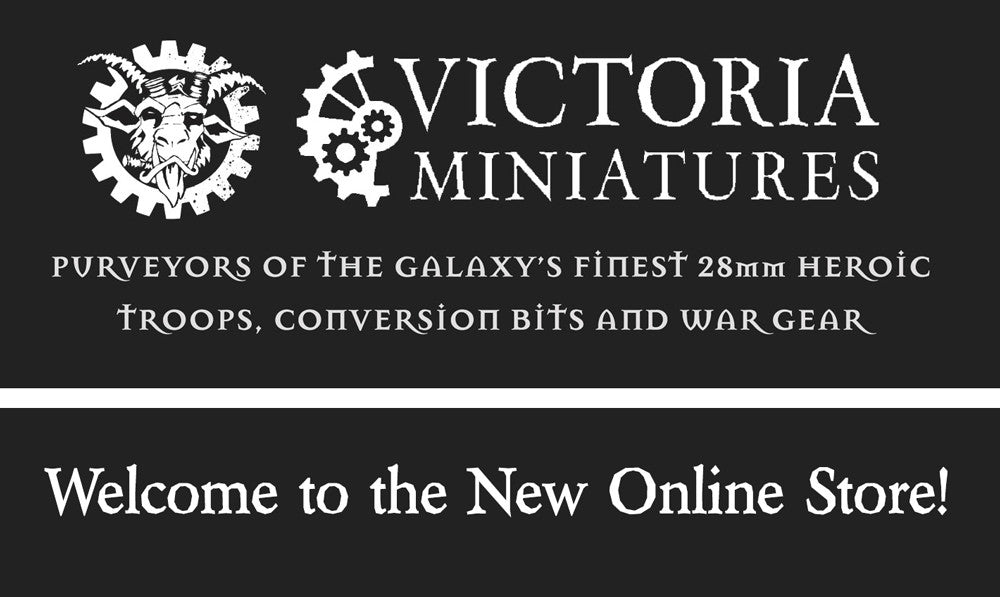 Welcome to the new Victoria Miniatures Online Store.