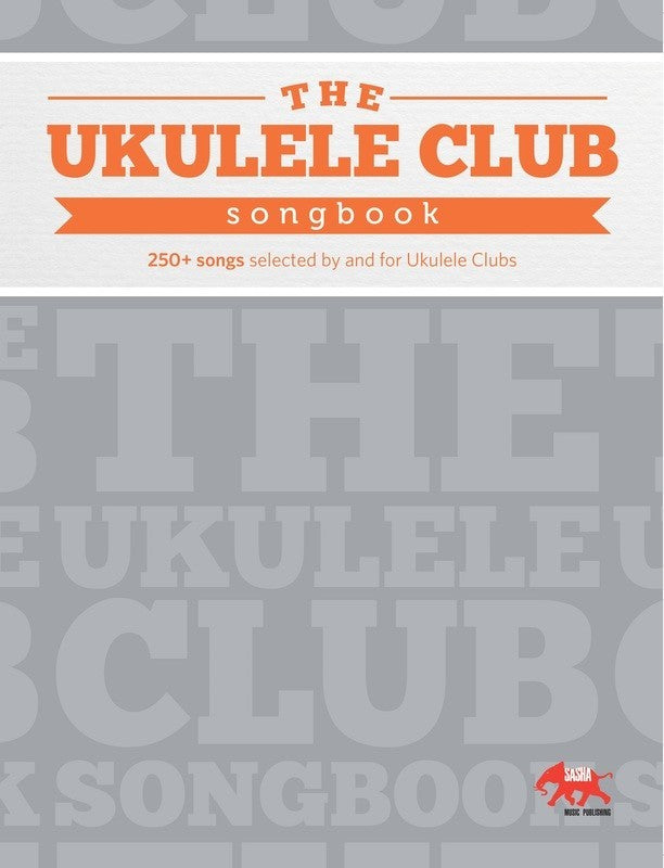 Ukulele Club Songbook - My Music Books