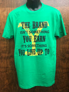 """The Brand"" Kelly Green Next Level T-Shirt"