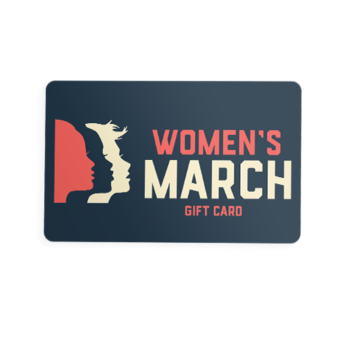 Women's March Gift Card