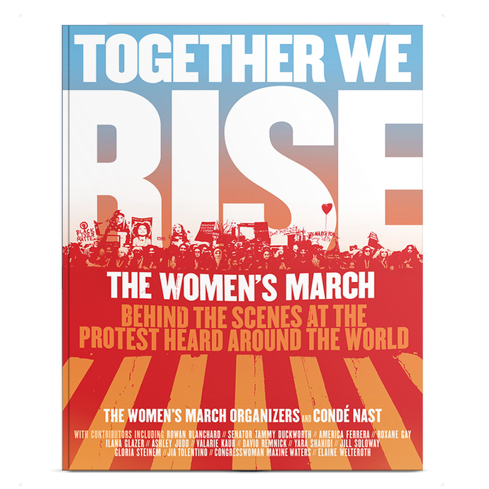 Together We Rise Book - The story of the Women's March