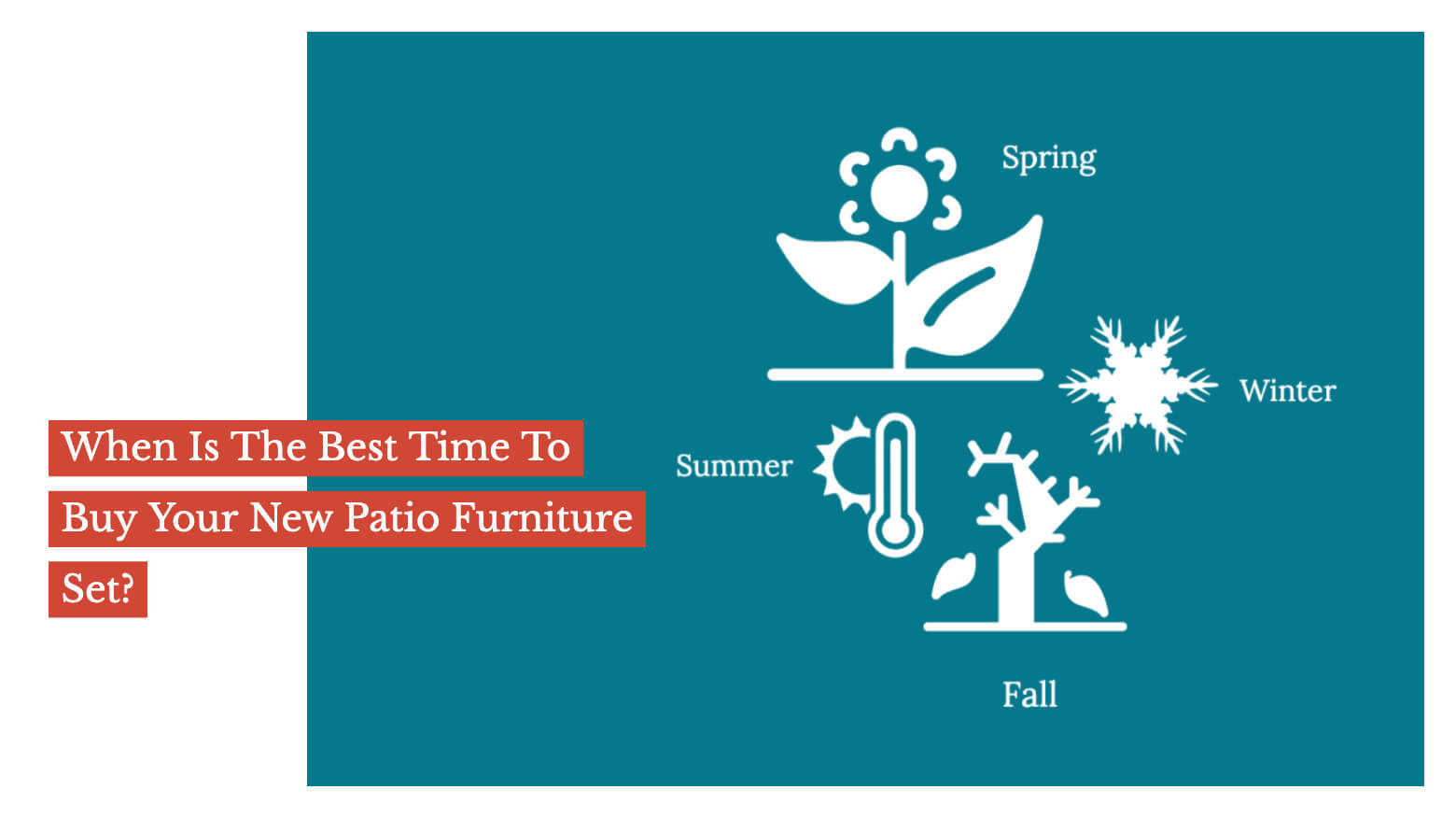When Is The Best Time To Buy Your New Patio Furniture Set?