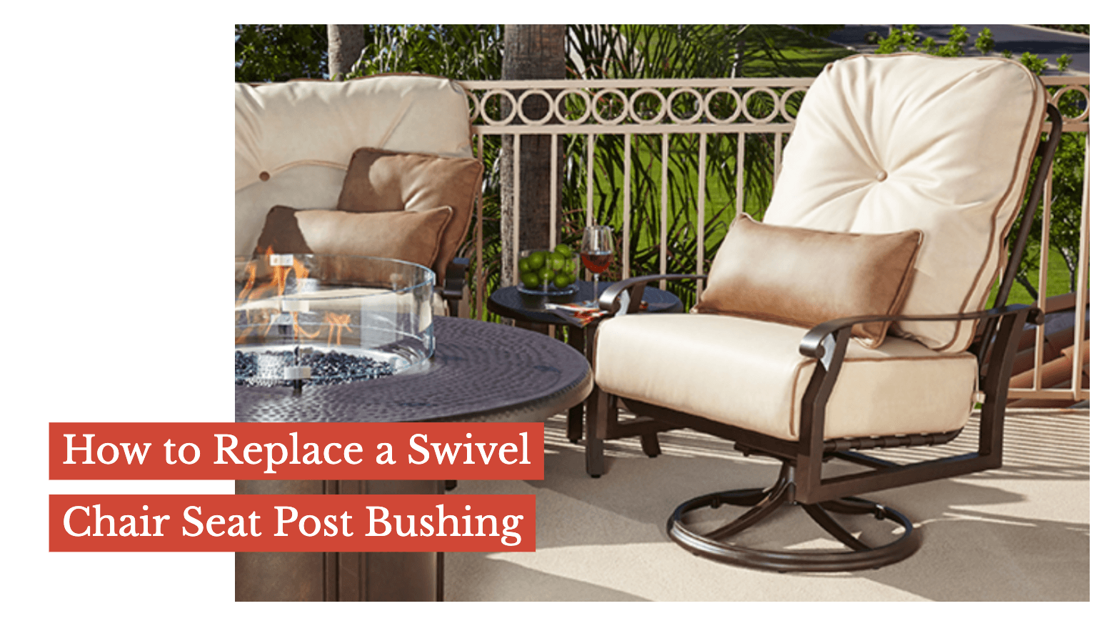 How to Replace a Swivel Chair Seat Post Bushing