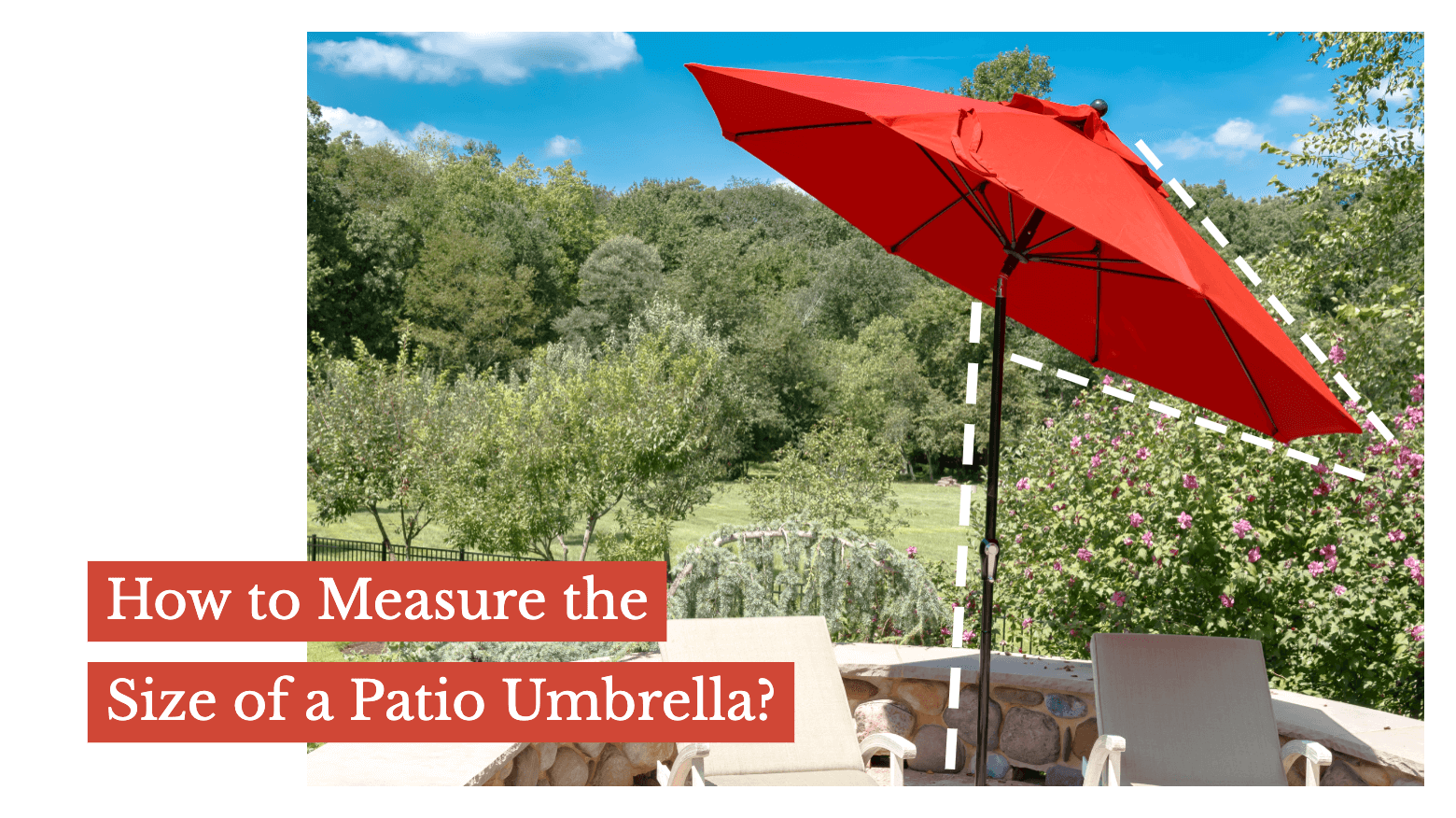 How to Measure the Size of a Patio Umbrella?