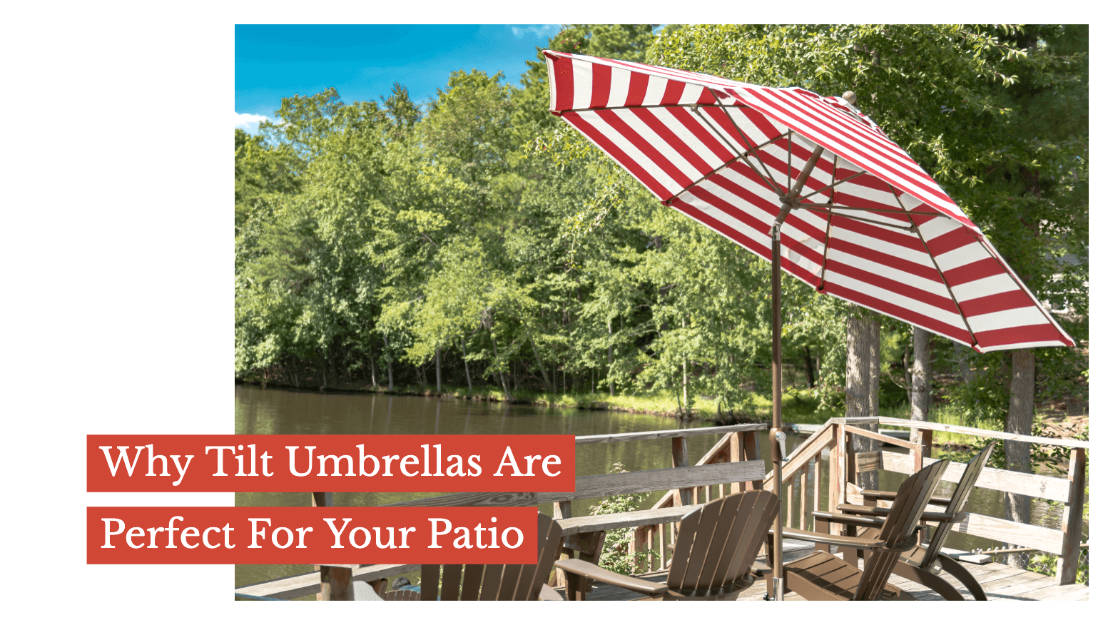 Why Tilt Umbrellas Are Perfect For Your Patio