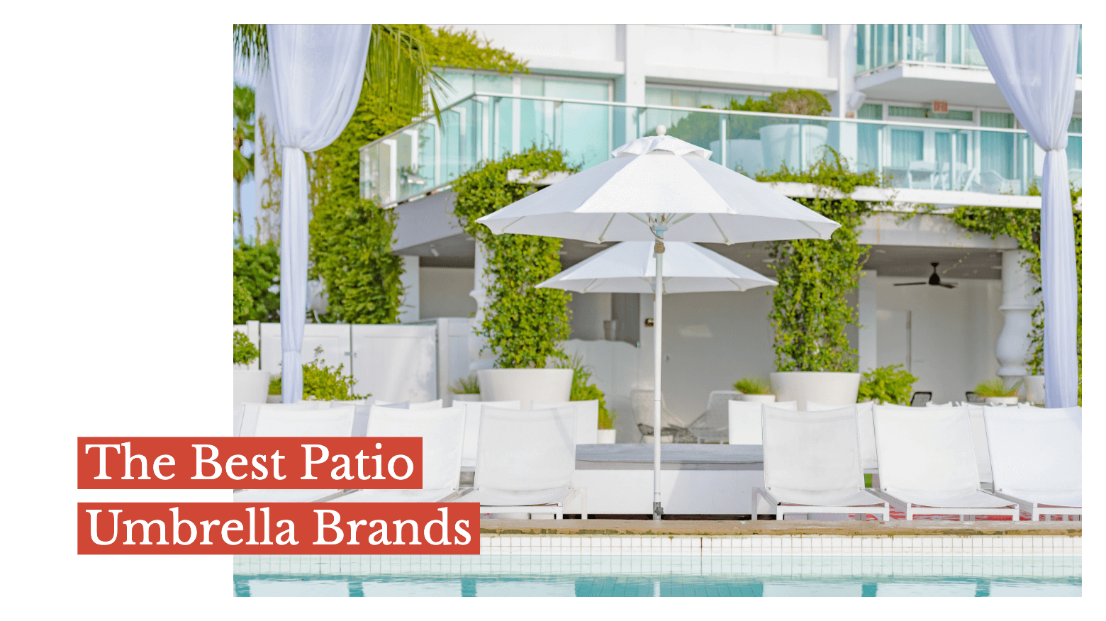 The Best Patio Umbrella Brands