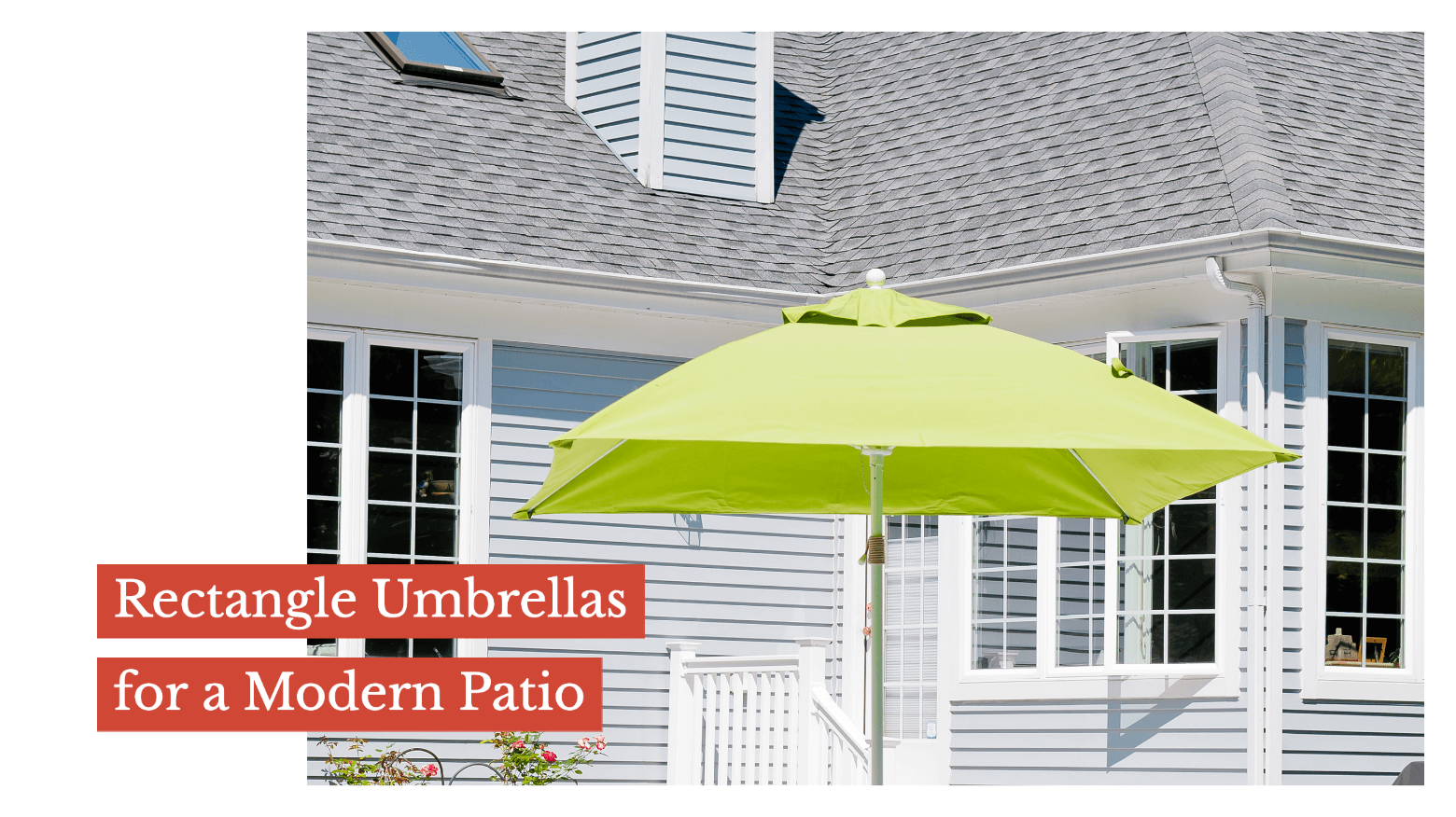 Rectangle Umbrellas for a Modern Patio