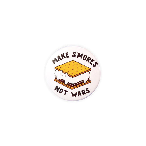 s'mores not wars cute kawaii kitten cat camping badge button pin