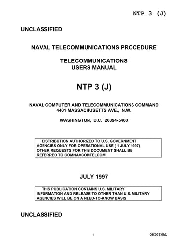 NTP- 3 J July 1997 NAVAL TELECOMMUNICATIONS PROCEDURE TELECOMMUNICATIONS USERS MANUAL