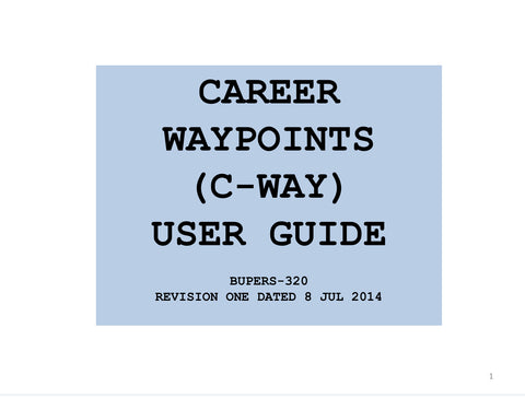 C-WAY USER GUIDE (REVISION-1), CAREER WAYPOINT (C-WAY) USER GUIDE