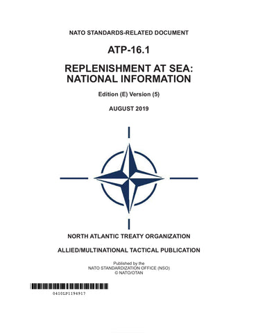 ATP 16.1 REPLENISHMENT AT SEA: NATIONAL INFORMATION Edition (E) Version (5) August 2019