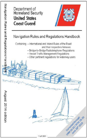 NAVIGATION RULES AND REGULATIONS HANDBOOK AUGUST 2014 CHANGE 7 May 2020