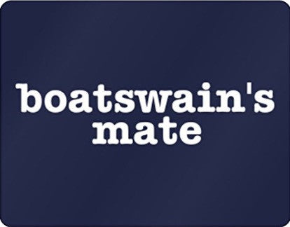 BOATSWAIN'S MATE BLUE & WHITE SIGN