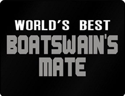 WORLD'S BEST BOATSWAIN'S MATE SIGN