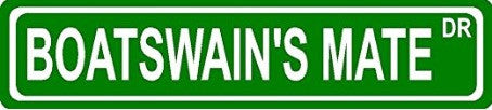BOATSWAIN'SMATE DR****.  SIGN. ALUMINUM SIGN
