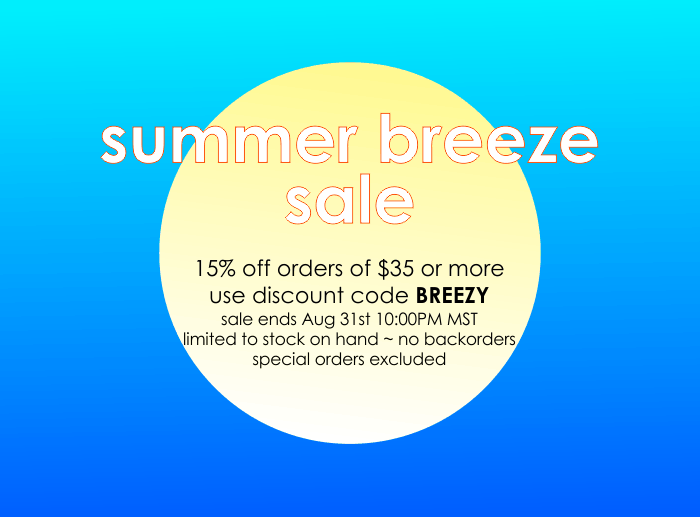 Summer sale: 15% off orders of $35 or more; use code BREEZY