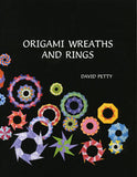 Origami Wreaths and Rings Book (123 pages), by David Petty