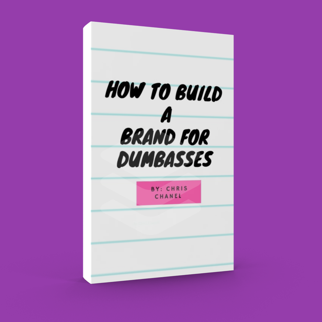 Branding For Dumbasses Ebook