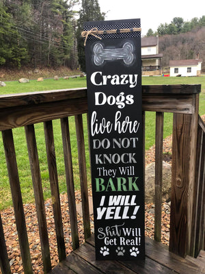 Crazy Dogs Live Here April 14, 2021