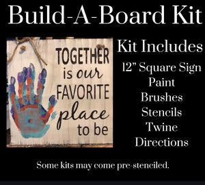 Together is Our Favorite Place To Be DIY Kit