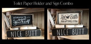 Toilet Paper Holder and Sign Combo May 8, 2020 (SOLD OUT)
