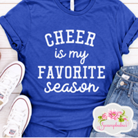 Cheer is my favorite season - ADULT
