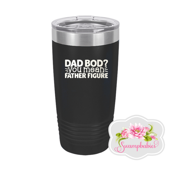 Dad Bod 20oz Black Insulated Tumbler