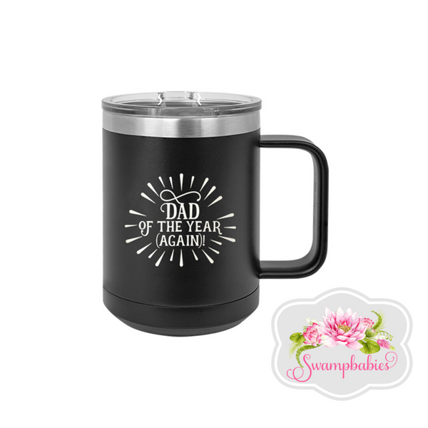 Dad Of The Year 15oz Black Insulated Mug