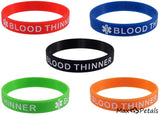 """BLOOD THINNER"" Silicone Bracelet Wristbands - CASE LOT 27 BOXES of 5 Packs"